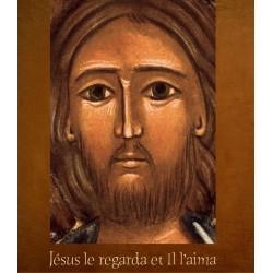 Jésus le regarda et l'aima...